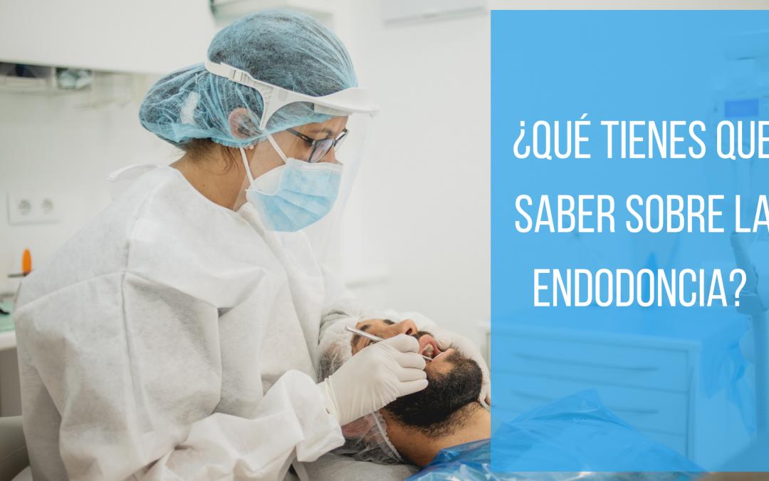 qué tienes que saber de la endodoncia