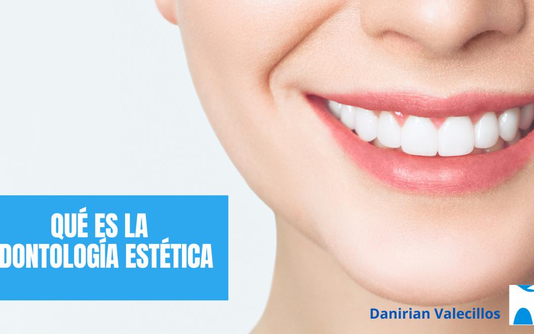 ¿Qué es la odontología estética?